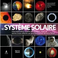 Le système solaire- Une exploration visuelle des planètes, des lunes et autres corps célestes qui gravitent autour de notre soleil - Marcus Chown | Showmesound.org