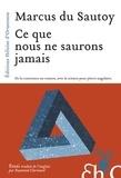 Marcus Du Sautoy - Ce que nous ne saurons jamais.