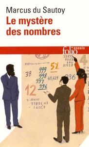 Le mystère des nombres- Odyssée mathématique à travers notre quotidien - Marcus Du Sautoy |