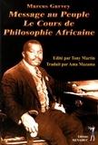 Marcus Garvey - Message au peuple - Le cours de philosophie africaine.
