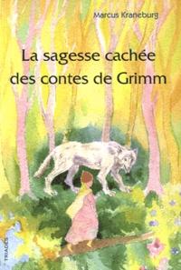 Deedr.fr La sagesse cachée des contes de Grimm - Un guide pour les parents, les éducateurs et les enseignants Image