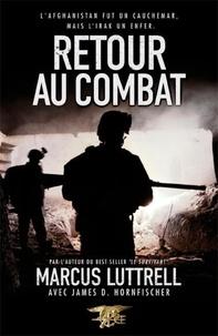 Marcus Luttrell - Retour au combat.