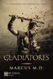 Marcus M.D. - Gladiatores.