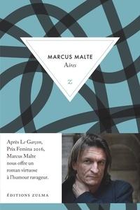 Marcus Malte - Aires.