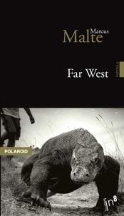 Marcus Malte - Far West.
