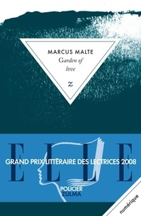 Marcus Malte - Garden of Love.