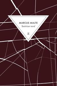 Marcus Malte - Intérieur nord.