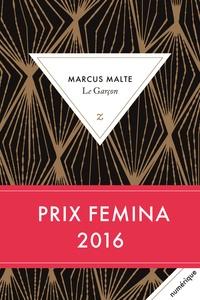 Marcus Malte - Le Garçon.