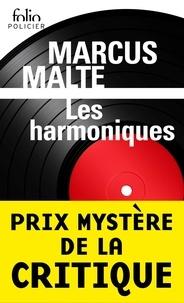 Marcus Malte - Les harmoniques - (Beau Danuble Blues).