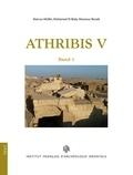 Marcus Müller et Mohamed El-Bialy - Athribis V - Archaologie im repit-tempel zu athribis 2012-2016.