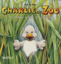 Marcus Pfister - Charlie au zoo - Des animaux à imiter et à caresser.