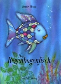 Marcus Pfister - Der Regenbogenfisch - Edition en allemand.