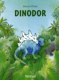 Marcus Pfister - Dinodor.