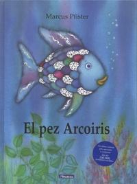 Marcus Pfister - El pez Arcoiris.