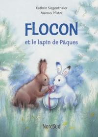 Marcus Pfister et Kathrin Siegenthaler - Flocon et le lapin de Pâques.