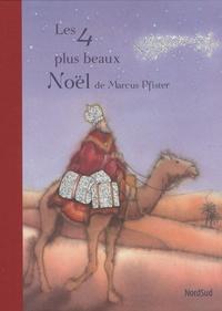 Marcus Pfister - Les 4 plus beaux Noël de Marcus Pfister.