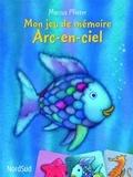 Marcus Pfister - Mon jeu de mémoire Arc-en-Ciel.