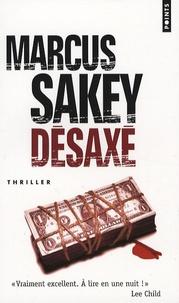 Marcus Sakey - Désaxé.