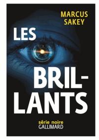 Marcus Sakey - Les Brillants Tome 1 : .