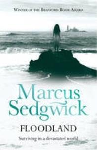 Marcus Sedgwick - Floodland.
