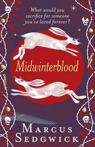Marcus Sedgwick - Midwinterblood.