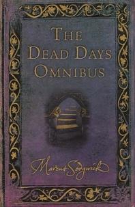 Marcus Sedgwick - The Dead Days Omnibus.