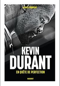 Kevin Durant- En quête de perfection - Marcus Thompson pdf epub