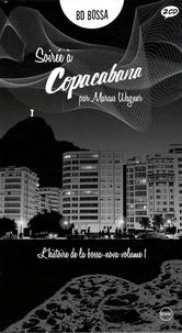 Marcus Wagner - Soirée à Copacabana - L'histoire de la bossa nova Tome 1. 2 CD audio