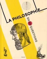 Marcus Weeks - La philosophie en 50 questions.
