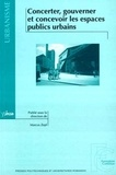 Marcus Zepf et  Collectif - Concerter, gouverner et concevoir les espaces publics urbains.
