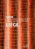 Mardaga et Cellule Architecture de la Fédération - Liège - Guide d'architecture moderne et contemporaine 1895-2014.