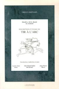 Mardi ibn Ali ibn Mardi Al-Tarsusi - Description et éloge du tir à l'arc.
