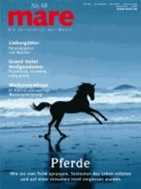 mare No. 98. Pferde.