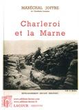 Maréchal Joffre - Charleroi et la Marne.