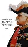 Maréchal Joffre - Mémoires 1910-1917 - Tome 1.