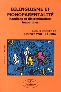 Mareike Wolf-Fédida - Bilinguisme et monoparentalité - Handicap et discriminations inaperçues.