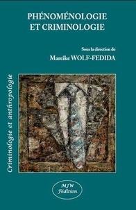 Mareike Wolf-Fédida - Phénoménologie et criminologie.