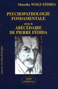 Lire de nouveaux livres en ligne gratuitement aucun téléchargement Psychopathologie fondamentale  - Suivie de Abécédaire de Pierre Fédida