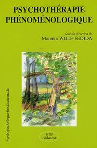 Mareike Wolf-Fédida - Psychothérapie phénoménologique.