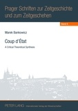 Marek Bankowicz - Coup d'État - A Critical Theoretical Synthesis.