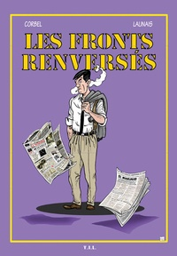 Marek Corbel et Cyrille Launais - Les Fronts renversés.