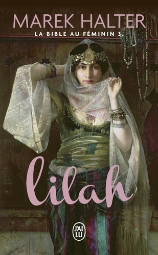 La Bible au féminin Tome 3 Lilah