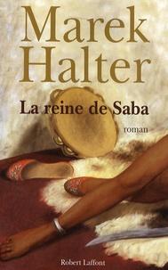 Téléchargement d'ebooks gratuits en fichier pdf La reine de Saba 9782221109076 (Litterature Francaise)