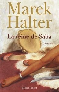 Marek Halter - La reine de Saba.