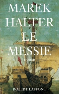 Marek Halter - Le messie.