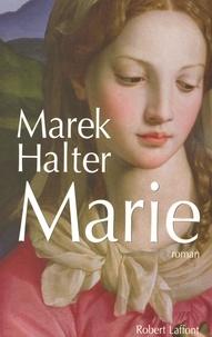 Marek Halter - Marie.