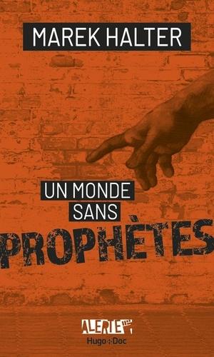 Un monde sans prophètes
