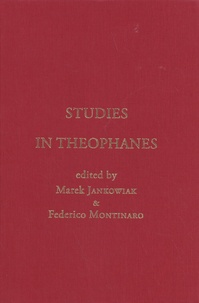 Marek Jankowiak et Federico Montinaro - Studies in Theophanes.