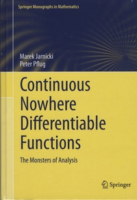 Marek Jarnicki et Peter Pflug - Continuous Nowhere Differentiable Functions - The Monsters of Analysis.