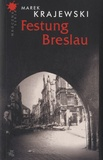 Marek Krajewski - Festung Breslau.
